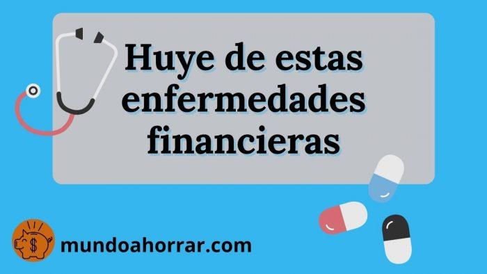 Enfermedades financieras